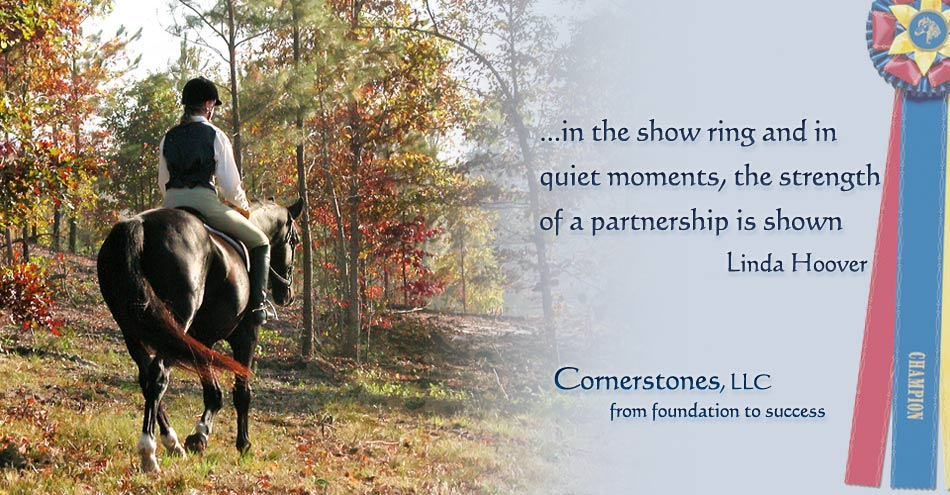 Linda Hoover - Cornerstones Horsemanship - Foundation to Success